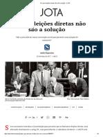 Andre Bogossian - Por Que Eleições Diretas Não São a Solução – JOTA