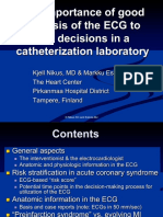 The importance of good  analysis of the ECG to  take decisions in a catheterization laboratory