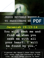 Jesus Reveals Himself to Passionate Seekers