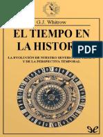 Whitrow, G. J. - El Tiempo en La Historia [2017]