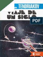 Viaje de Un Siglo - Vladimir Fiodorovich Tendriakov (4)