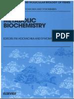 Metabolic Biochemistry, Volume - T. P. Mommsen