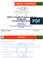 SWOT of Quality Progress in Saudi Arabia & the Road Map Forward 29 March 2008
