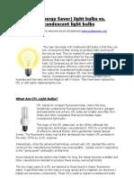 CFL Energy Saver vs Incandescent Light Bulb