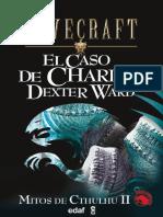 Mitos de Cthulhu #02 - Caso de Charles Dexter Ward, El