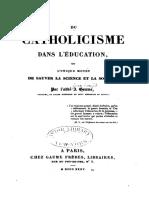Jean-Joseph Gaume - Du Catholicisme Dans L_Éducation