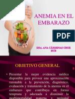 Anemia en El Embarazo- Dra. Ana Cardenas Cruz Hcb