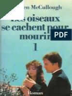 Les Oiseaux Se Cachent Pour Mou - Colleen McCullough