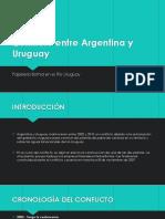 Conflicto Entre Argentina y Uruguay