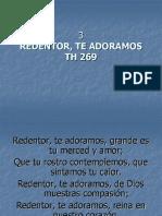3 Redentor Te Adoramos TH 224 himnos