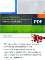 Development of Linguistics and Pragmatic Skills