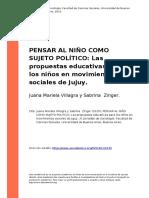 Juana Mariela Villagra y Sabrina Zinger (2015). PENSAR AL NINO COMO SUJETO POLITICO Las Propuestas Educativas Para Los Ninos en Movimien (..)