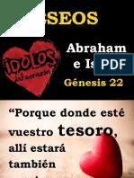 Deseos Convertidos en Dioses. Abraham