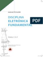 MANUAL DO ALUNO República Democrática de Timor-Leste Ministério da Educação Módulos 7, 8 e 9 DISCIPLINA ELETRÓNICA FUNDAMENTAL