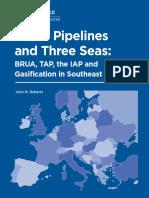 Three Pipelines and Three Seas