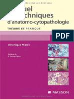 Véronique Marck, Xavier Sastre-Garau - Manuel de Techniques d'Anatomo-cytopathologie _ Théorie Et Pratique (2010, Elsevier Masson)