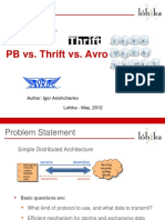 Binary Protocols - Protbuf vs. Thrift vs. Avro