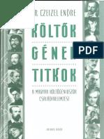 Dr. Czeizel Endre - Költők, Gének, Titkok