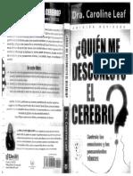 ¿Quien me Desconecto El Cerebro -Caroline Leaf.pdf