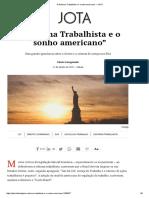 """Cássio Casagrande - A Reforma Trabalhista e o """"Sonho Americano"""" – JOTA"""