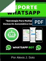 Estrategia Whatsappbot 2X - Reporte Gratis