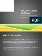 Poll Watcher Briefing