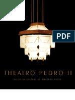 Theatro Pedro II - Palco da Cultura de Ribeirão Preto