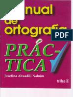 MANUAL DE ORTOGRAFIA  PRÁCTICA - JOSEFINA ABUADILY NAHÚM.pdf