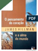 HILLMAN, O Pensamento do Coração e a Alma do Mundo.pdf