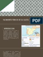 YACIMIENTO FENICIO DE SA CALETA.pptx