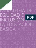 Estrategias de Equidad e inclusión en la Educación Básica