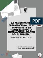LA COMUNICACIÓN ORGANIZACIONAL Y LAS DEMANDAS DE LA TECNOLOGIA Y DE LA INTERNACIONALIZACION DE LAS EMPRESAS.