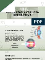 Ametrpías y Cirugía Refractiva1