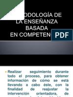 metodologiadelaenseanzabasadaencompetencias-100910013738-phpapp01