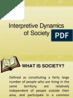 Interpretive Dynamics of Society