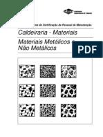 Caldeiraria  Materiais Metálicos E Não Metálicos