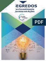 3 Segredos Investimento de Sucesso Em Ações