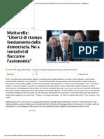 """Mattarella- """"Libertà di stampa fondamen...fiaccarne l'autonomia"""" - Repubblica.it"""