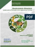 Sistemas de Abastecimiento Alimentario Bases Para La Inclusión de La Agricultura Familiar - Subregion Oriente Antioquia