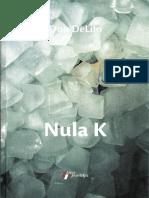 Don DeLillo - Nula K