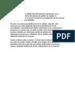 La Planificación de La Calidad Está Directamente Relacionada Con La Definición de Los Objetivos Del Sistema de Gestión de Calidad