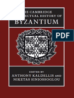 Anthony Kaldellis, Niketas Siniossoglou (Eds.) - The Cambridge Intellectual History of Byzantium (2018, Cambridge University Press)
