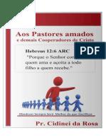 Aos Pastores Amados, e Demais Cooperadores de Cristo