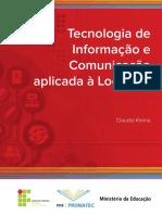 Tecnologia de Comunicação e Informação aplicada à Logística