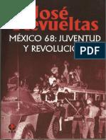 México 68 Juventud y Revolución - José Revueltas