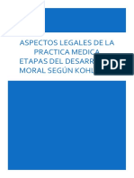 Aspectos Legales de La Practica Medica y Etapas Del Desarrollo Moral Según Kohlberg