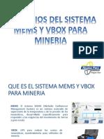 Beneficios Del Sistema MEMS y VBOX Para Mineria.