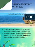 CARA MENGINSTAL MICROSOFT OFFICE 2013.pptx