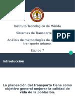 Metodología para el estudio de sistemas de transporte