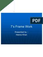 7s Frame Work